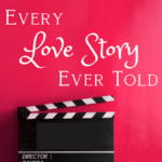 Every Love Story Ever Told