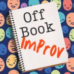 Off Book Improv